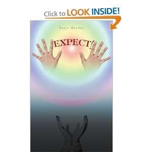 Expect! (9781462060085): Banjo Martini: Books