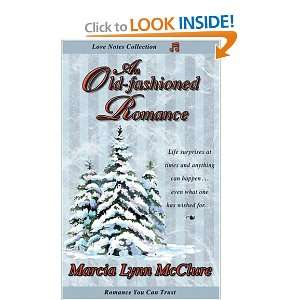 Old fashioned Romance Marcia Lynn McClure, Triquest Books, Tammie