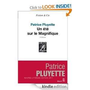 Un été sur le Magnifique (Fiction & Cie) (French Edition): Patrice