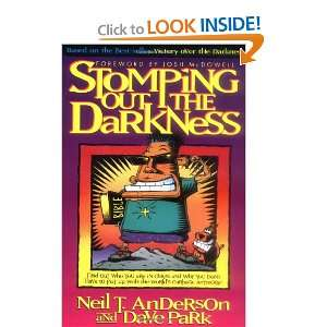 Out the Darkness (9780830716401): Neil T. Anderson, Dave Park: Books