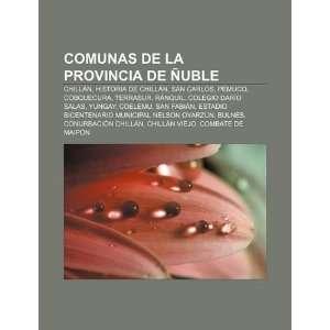Comunas de la Provincia de Ñuble Chillán, Historia de Chillán, San