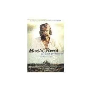 solitaria ) ( La verdadera historia de Martín Fierro ) Movies & TV