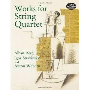 ): Alban Berg, Igor Stravinsky, Anton Webern, Music Scores: Books