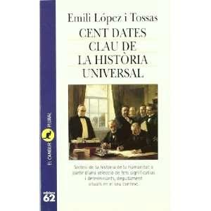 Cent dates clau de la historia universal (9788429743340