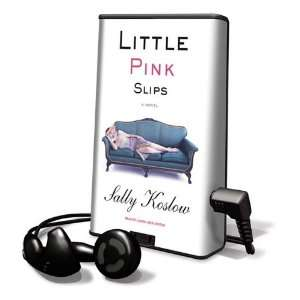 Little Pink Slips [With Earbuds] (9781615745470) Sally