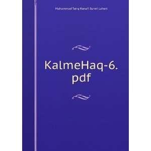 KalmeHaq 6.pdf Muhammad Tariq Hanafi Sunni Lahori Books