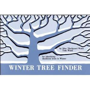 Winter Tree Finder: A Manual for Identifying Deciduous Trees