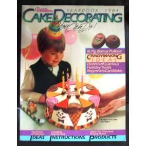 Wilton Cake Decorating Yearbook 1984 Multiple Authors. Books