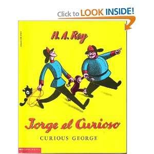 Jorge El Curioso / Curious George (9780590297547): Books