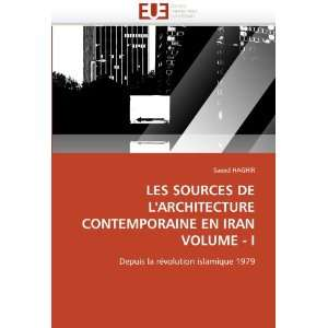 LES SOURCES DE LARCHITECTURE CONTEMPORAINE EN IRAN VOLUME