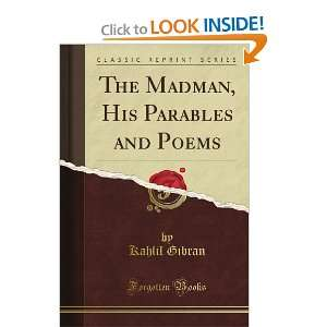 and Poems (Classic Reprint) (9781451018202): Kahlil Gibran: Books