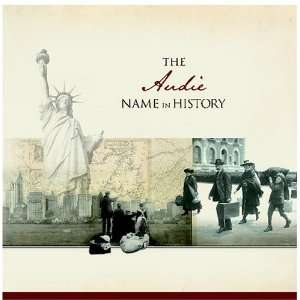 The Audie Name in History Ancestry Books