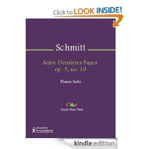 Soirs: Dernieres Pages op. 5, no. 10 Sheet Music: Florent Schmitt