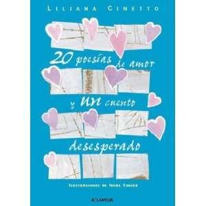 20 Poesias de Amor y Un Cuento Desesperado (Spanish