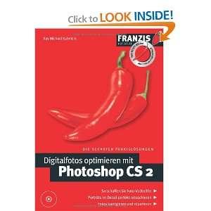 Digitalfotos optimieren mit Photoshop CS 2 (9783772375675