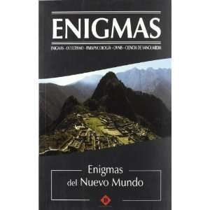 Revelaciones y enigmas del nuevo mundo / Revelations and