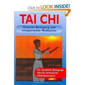 Tai Chai: Movimientos relajantes y meditacion (Spanish