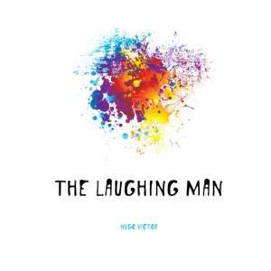 The laughing man Hugo Victor Books