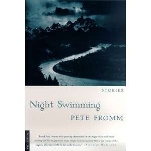 Night Swimming Stories [Paperback] Pete Fromm Books