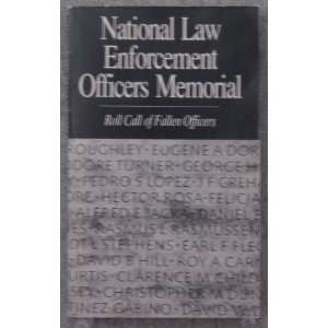 national law enforcement officers Memorial; roll call of