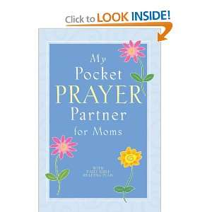 My Pocket Prayer Partner for Moms (9781582296913) Books