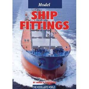 Model Ship Fittings (9781900371896) James A. Pottinger Books