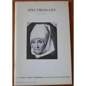 Spectroscopy (Understanding the Atom Series): Hal Hellman: Books