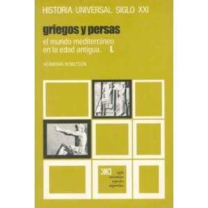 Historia Universal 5 Griegos y Persas El Mundo