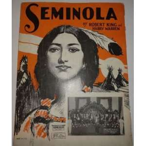 Seminola  An Indian Love Song [ Vintage Sheet Music ] Books