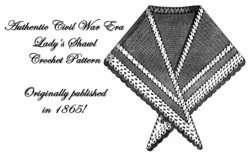Shawl Pattern Civil War Victorian Ladys Crochet 1865