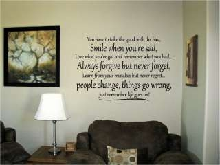 You have to take the good with the bad Vinyl Wall Art Words Decal