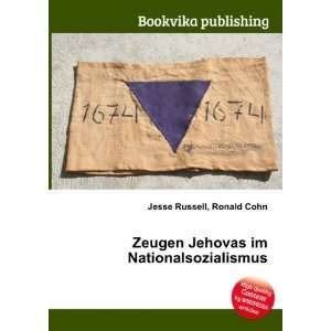 Jehovas im Nationalsozialismus: Ronald Cohn Jesse Russell: Books