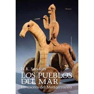 del mar / The Sea Peoples Invasores del Mediterraneo / Warriors