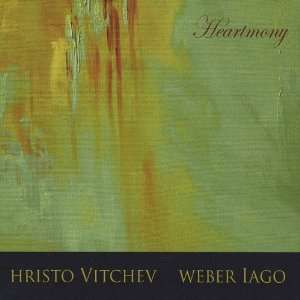 Heartmony: Hristo Vitchev & Weber Iago: Music