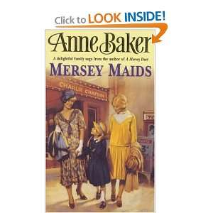 Mersey Maids (9780747255321): Anne Baker: Books