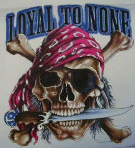 BIKER SKULL LOYAL TO NONE PIRATE SKULL WITH KNIFE SHIRT