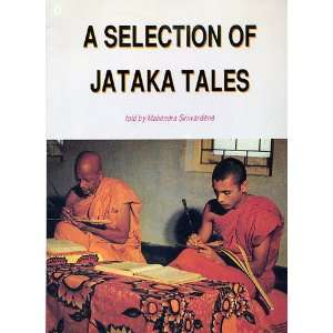 Selection of Jataka Tales, A: Mahendra Siriwardene: Books