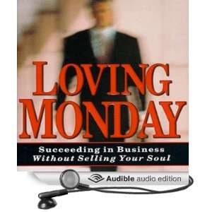 Loving Monday (Audible Audio Edition) John D. Beckett