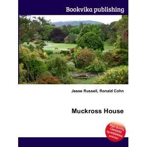 Muckross House: Ronald Cohn Jesse Russell: Books