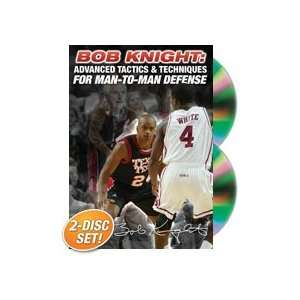 Bob Knight: Advanced Tactics & Techniques for Man to Man