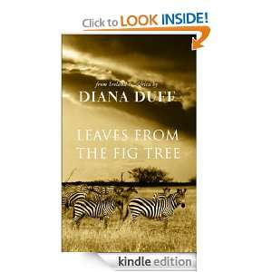 Leaves from the Fig Tree: Diana Duff:  Kindle Store