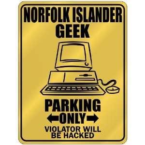 New  Norfolk Islander Geek   Parking Only / Violator Will