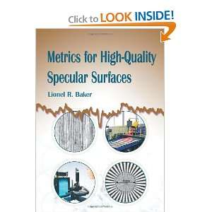 Metrics for HighQuality Specular Surfaces (SPIE Tutorial