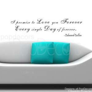 promise to Love you Forever Edward Cullen words decals