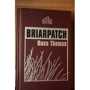 Briarpatch Ross Thomas Books