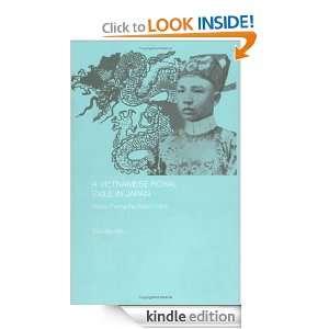 Vietnamese Royal Exile in Japan (Routledge Studies in the Modern