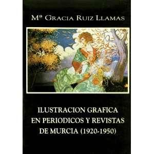 Ilustracion grafica en periodicos y revistas de Murcia