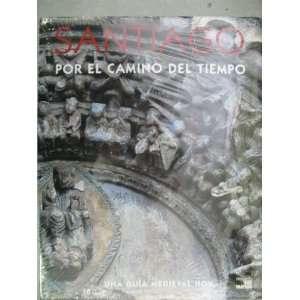 Santiago (Por El Camino Del Tiempo) (9788489127463) Jaime