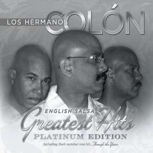 English/Salsa Greatest Hits Los Hermanos Colin Music