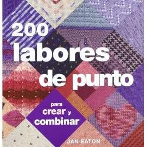 200 labores de punto para crear y combinar (Tiempo Libre
